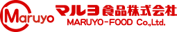 MARUYO マルヨ食品株式会社